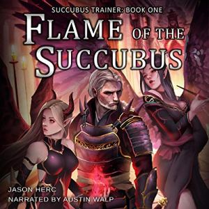 Flame of the Succubus audiobook cover art