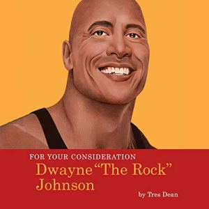"""For Your Consideration: Dwayne """"The Rock"""" Johnson audiobook cover art"""