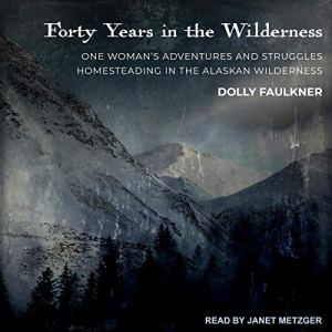Forty Years in the Wilderness audiobook cover art