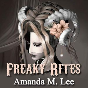 Freaky Rites audiobook cover art
