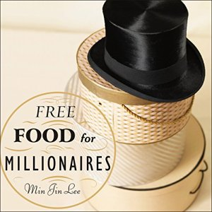 Free Food for Millionaires audiobook cover art