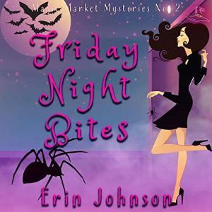 Friday Night Bites audiobook cover art