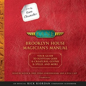 From the Kane Chronicles: Brooklyn House Magician's Manual audiobook cover art