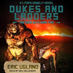 Dukes and Ladders: A LitRPG/Gamelit Adventure audiobook cover art