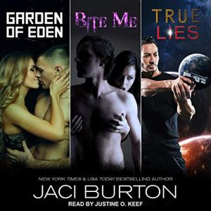Garden of Eden, Bite Me, & True Lies audiobook cover art