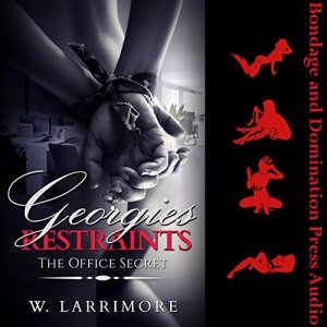 Georgie's Restraints (The Office Secret) audiobook cover art