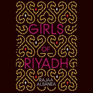 Girls of Riyadh audiobook cover art