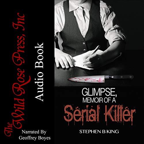 Glimpse, Memoir of a Serial Killer audiobook cover art