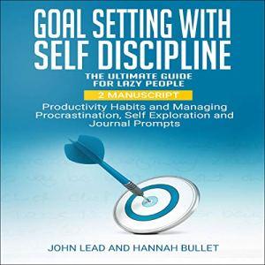 Goal Setting with Self Discipline audiobook cover art