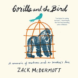 Gorilla and the Bird audiobook cover art
