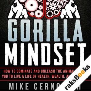 Gorilla Mindset audiobook cover art