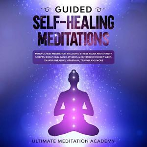 Guided Self-Healing Meditations audiobook cover art
