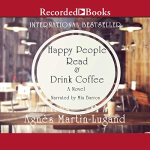 Happy People Read and Drink Coffee audiobook cover art