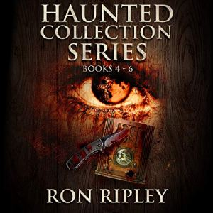 Haunted Collection Series: Books 4 - 6 audiobook cover art