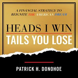 Heads I Win, Tails You Lose audiobook cover art