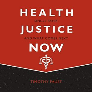 Health Justice Now audiobook cover art