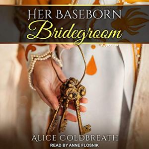 Her Baseborn Bridegroom audiobook cover art