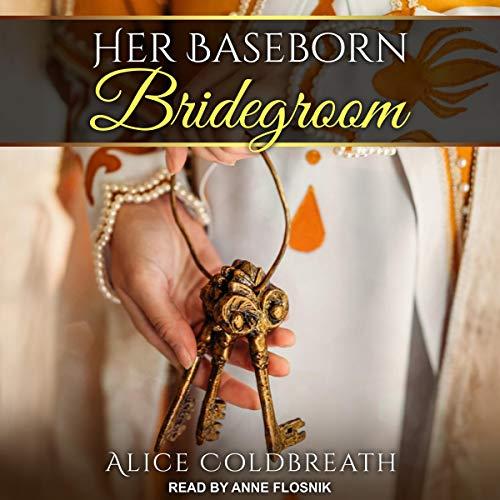 Her Baseborn Bridegroom audiobook cover art