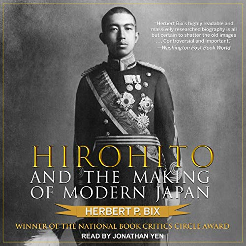 Hirohito and the Making of Modern Japan audiobook cover art