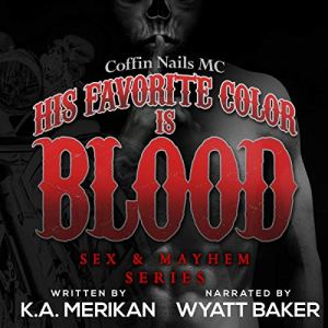 His Favorite Color Is Blood audiobook cover art