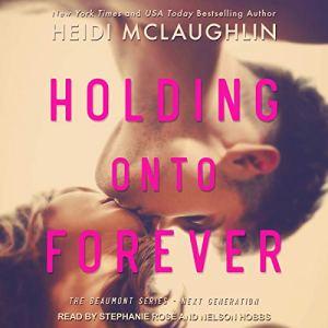 Holding onto Forever audiobook cover art