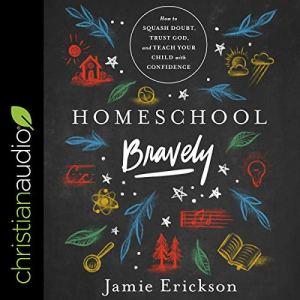 Homeschool Bravely audiobook cover art