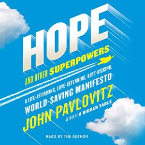 Hope and Other Superpowers audiobook cover art