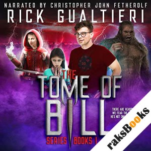The Tome of Bill Series - Books 1-4: an Urban Fantasy / Horror Comedy Collection audiobook cover art