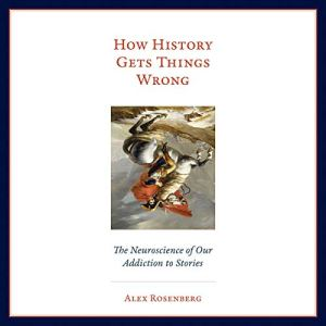How History Gets Things Wrong audiobook cover art