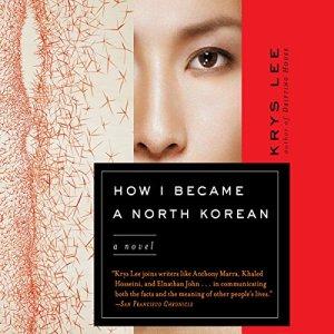 How I Became a North Korean audiobook cover art