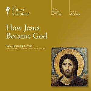 How Jesus Became God audiobook cover art
