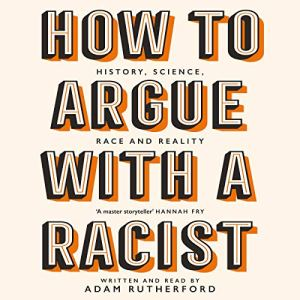 How to Argue With a Racist audiobook cover art