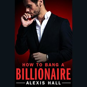 How to Bang a Billionaire audiobook cover art