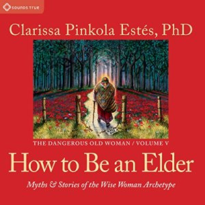 How to Be an Elder audiobook cover art
