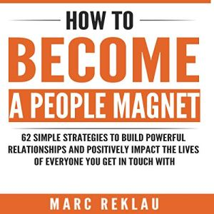 How to Become a People Magnet audiobook cover art