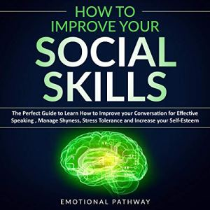 How to Improve Your Social Skills audiobook cover art