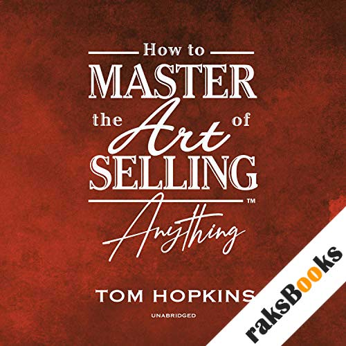 How to Master the Art of Selling Anything Program audiobook cover art