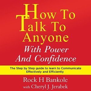 How to Talk to Anyone with Power and Confidence audiobook cover art