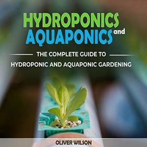 Hydroponics and Aquaponics audiobook cover art