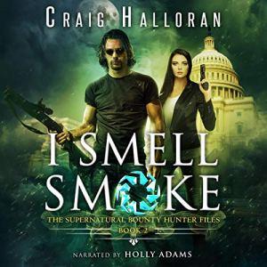 I Smell Smoke audiobook cover art