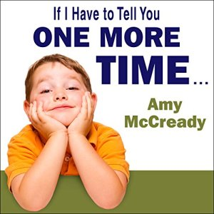 If I Have to Tell You One More Time audiobook cover art