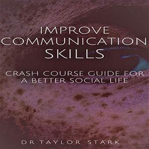 Improve Communication Skills audiobook cover art