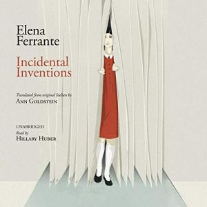 Incidental Inventions audiobook cover art