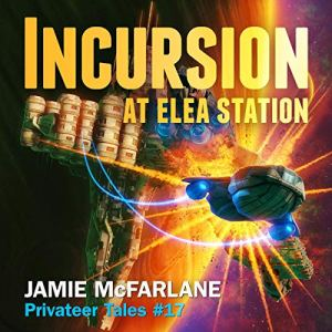 Incursion at Elea Station audiobook cover art