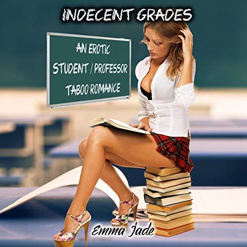 Indecent Grades audiobook cover art