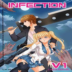 Infection, Vol.1 - Light Novel Harem audiobook cover art