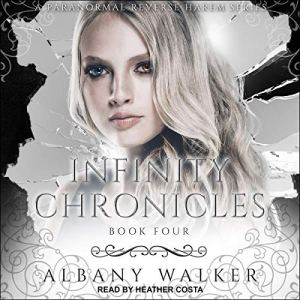 Infinity Chronicles, Book 4 audiobook cover art