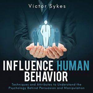 Influence Human Behavior audiobook cover art