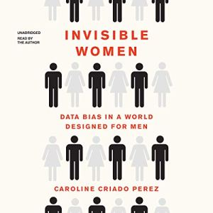 Invisible Women audiobook cover art