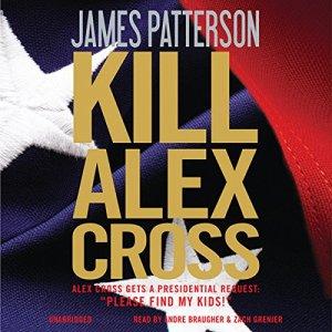 Kill Alex Cross audiobook cover art